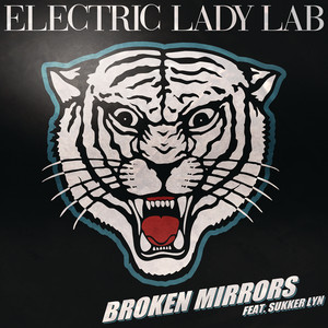 Electric Lady Lab - Broken mirrors