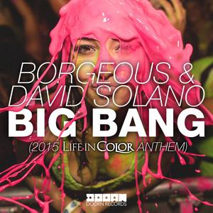 Big Bang (2015 Life In Color Anthem; Radio Edit)
