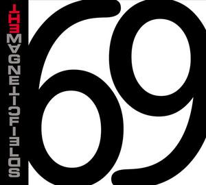 69 Love Songs - Magnetic Fields