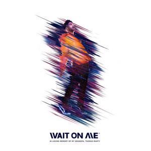 Wait On Me