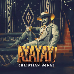 AYAYAY! - Christian Nodal