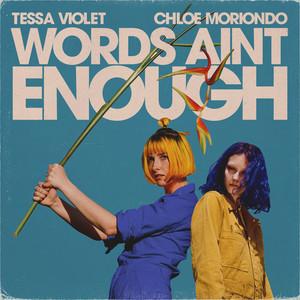 Words Ain't Enough