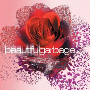 Beautiful Garbage  - Garbage