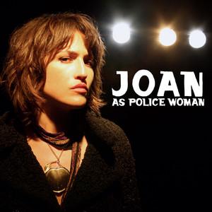 Joan As Police Woman  Real Life :Replay