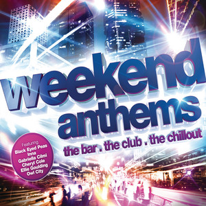 Weekend Anthems
