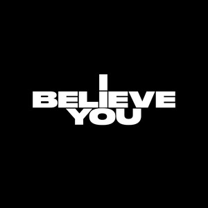 I Believe You cover art