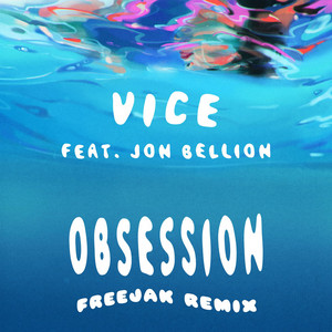 Obsession (feat. Jon Bellion) [FREEJAK Remix]