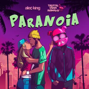 Paranoia (feat. Alec King)