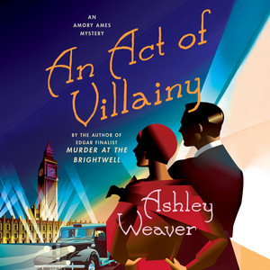 An Act of Villainy - An Amory Ames Mystery 5 (Unabridged)