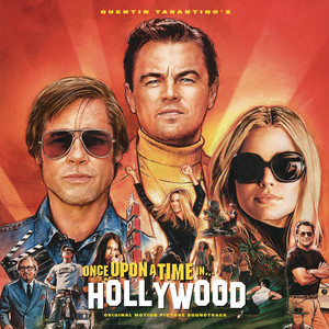 Quentin Tarantino's Once Upon a Time in Hollywood Original Motion Picture Soundtrack album