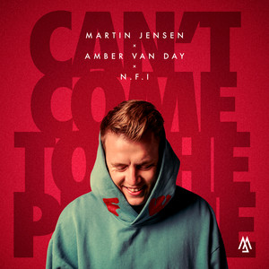 Martin Jensen, Amber Van Day, N.F.I - Can´t Come To The Phone