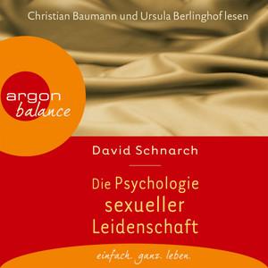 Die Psychologie sexueller Leidenschaft (Gekürzte Fassung) Audiobook