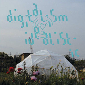 Digitalism · Idealistic