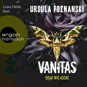 Grau wie Asche - Vanitas, Band 2 (Gekürzte Lesung) Audiobook