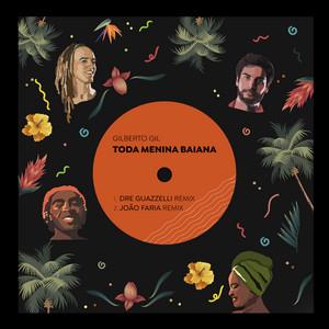 Toda Menina Baiana (Remix)