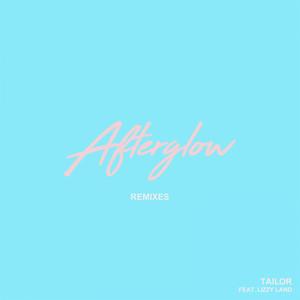 Afterglow - Single (Remixes)