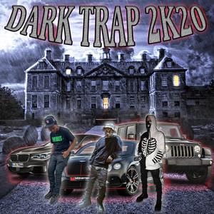 Dark Trap 2k20