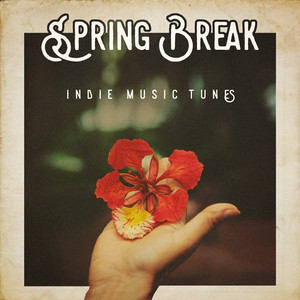 Spring Break Indie Music Tunes album