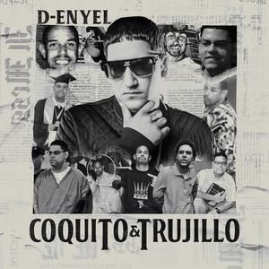 Coquito & Trujillo