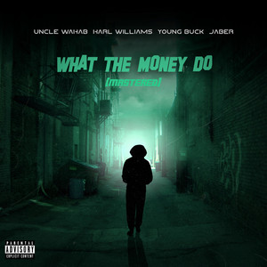 What the Money Do (Mastered)