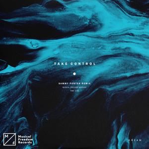 Take Control (Sammy Porter Remix)