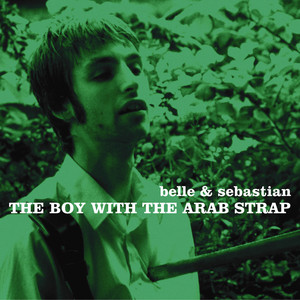 Belle And Sebastian  The Boy With The Arab Strap :Replay
