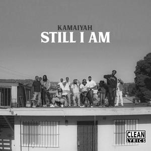 Still I Am