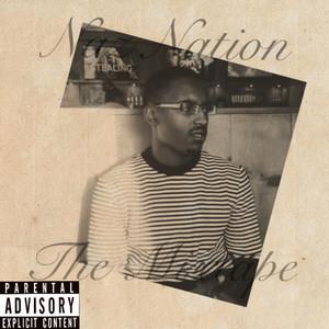 Naz Nation the Mixtape