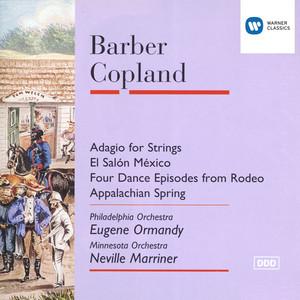 Barber: Adagio for Strings, Op. 11a by Samuel Barber, Eugene Ormandy, Philadelphia Orchestra