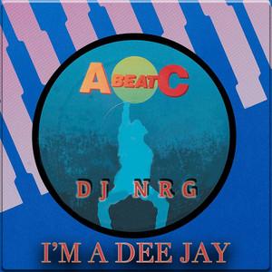 I'm a Dee Jay