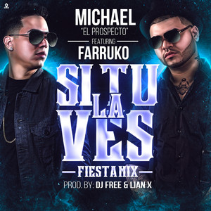 Si Tu la Ves (Fiesta Mix)