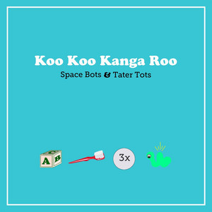 Space Bots & Tater Tots