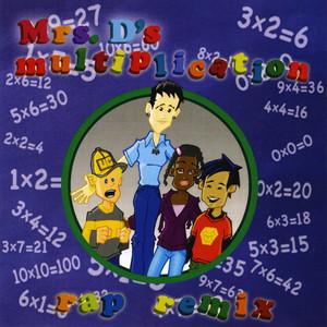 Mrs. D's Multiplication Rap Remix (feat. Stevie Stone)