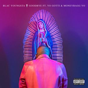 Goodbye (feat. Yo Gotti & Moneybagg Yo)