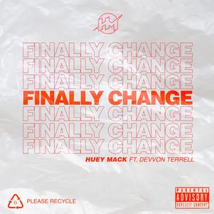 Finally Change (feat. Devvon Terrell)