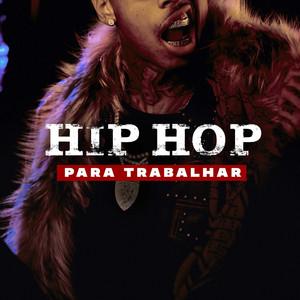 Hip Hop Para Trabalhar
