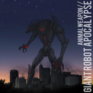 Giant Robot Apocalypse (Remix EP) album