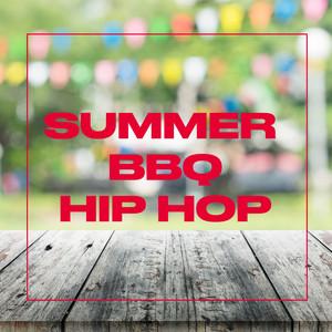 Summer BBQ: Hip Hop