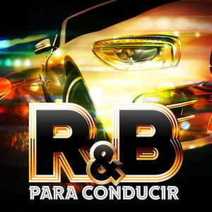 R&B Para Conducir