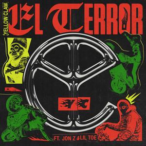 El Terror (feat. Jon Z & Lil Toe)