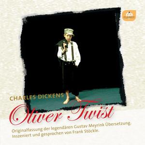 Oliver Twist (Originalfassung der legendären Gustav Meyrink Übersetzung) Audiobook