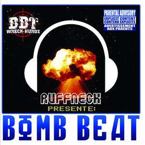 Ruffneck – Bomb Beat