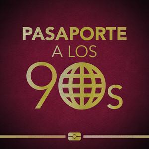 Pasaporte a los 90s