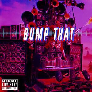 Bump That