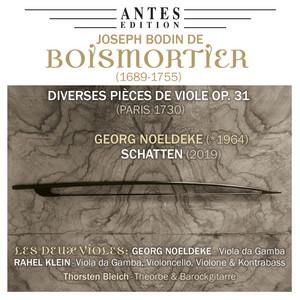 Boismortier: Diverses Pièces de Viole