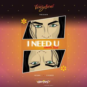 I Need U - Single