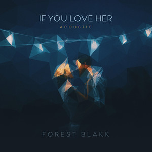 If You Love Her (Acoustic)