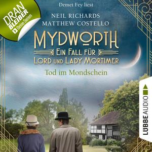 Tod im Mondschein - Mydworth - Ein Fall für Lord und Lady Mortimer 2 (Ungekürzt) Audiobook