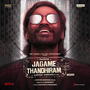 Jagame Thandhiram (Kannada) [Original Motion Picture Soundtrack]