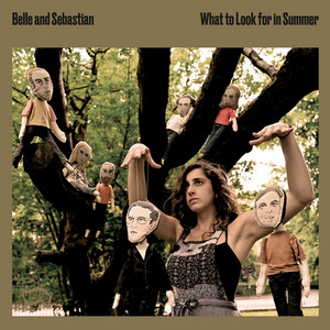 Belle And Sebastian  What To Look For In Summer :Replay